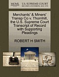 Merchants' & Miners' Transp Co V. Thornhill, the U.S. Supreme Court Transcript of Record with Supporting Pleadings