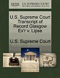 U.S. Supreme Court Transcript of Record Glasgow Ex'r V. Lipse