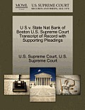 U S V. State Nat Bank of Boston U.S. Supreme Court Transcript of Record with Supporting Pleadings