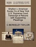 Shelton V. American Surety Co of New York U.S. Supreme Court Transcript of Record with Supporting Pleadings