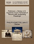 Robinson V. Dickey U.S. Supreme Court Transcript of Record with Supporting Pleadings