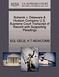 Bohenik V. Delaware & Hudson Company U.S. Supreme Court Transcript of Record with Supporting Pleadings