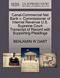 Canal-Commercial Nat Bank V. Commissioner of Internal Revenue U.S. Supreme Court Transcript of Record with Supporting Pleadings