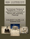 Pan American Petroleum & Transport Co V. U S U.S. Supreme Court Transcript of Record with Supporting Pleadings