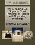 Ivey V. Keeling U.S. Supreme Court Transcript of Record with Supporting Pleadings