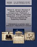 Nelson E. Johnson, Receiver of Atlantic, Pacific & Gulf Oil Company et al., Petitioners, V. Kansas City, Missouri, a Municipal Corporation. U.S. Supre