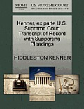 Kenner, Ex Parte U.S. Supreme Court Transcript of Record with Supporting Pleadings