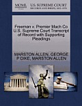 Freeman V. Premier Mach Co U.S. Supreme Court Transcript of Record with Supporting Pleadings