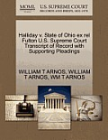 Halliday V. State of Ohio Ex Rel Fulton U.S. Supreme Court Transcript of Record with Supporting Pleadings