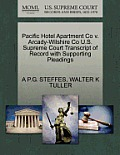 Pacific Hotel Apartment Co V. Arcady-Wilshire Co U.S. Supreme Court Transcript of Record with Supporting Pleadings