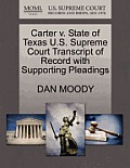 Carter V. State of Texas U.S. Supreme Court Transcript of Record with Supporting Pleadings