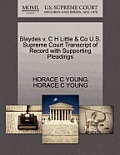 Blaydes V. C H Little & Co U.S. Supreme Court Transcript of Record with Supporting Pleadings