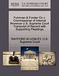 Fuhrman & Forster Co V. Commissioner of Internal Revenue U.S. Supreme Court Transcript of Record with Supporting Pleadings