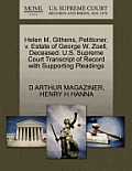 Helen M. Githens, Petitioner, V. Estate of George W. Zoell, Deceased. U.S. Supreme Court Transcript of Record with Supporting Pleadings