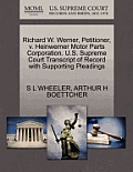 Richard W. Werner, Petitioner, V. Heinwerner Motor Parts Corporation. U.S. Supreme Court Transcript of Record with Supporting Pleadings