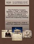 West Publishing Company, Appellant, V. Chas. J. McColgan, Franchise Tax Commissioner of the State of California. U.S. Supreme Court Transcript of Reco