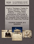 Frank A. Thompson, Trustee For The St. Louis-San Francisco Railway Company, Debtor, Petitioner, V. Louise... by Cooper Turner