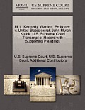 M. L. Kennedy, Warden, Petitioner, V. United States Ex Rel. John Myron Kulick. U.S. Supreme Court Transcript of Record with Supporting Pleadings