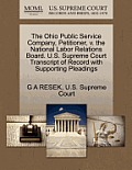 The Ohio Public Service Company, Petitioner, V. the National Labor Relations Board. U.S. Supreme Court Transcript of Record with Supporting Pleadings