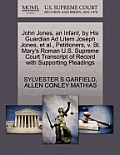 John Jones, an Infant, by His Guardian Ad Litem Joseph Jones, et al., Petitioners, V. St. Mary's Roman U.S. Supreme Court Transcript of Record with Su