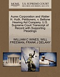 Aurex Corporation & Walter H. Huth, Petitioners, V. Beltone Hearing Aid Company. U.S. Supreme Court... by William C. Wines