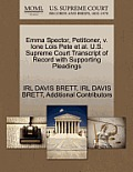 Emma Spector, Petitioner, V. Ione Lois Pete Et Al. U.S. Supreme Court Transcript Of Record With Supporting... by Irl Davis Brett