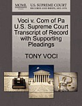 Voci V. Com of Pa U.S. Supreme Court Transcript of Record with Supporting Pleadings