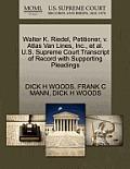 Walter K. Riedel, Petitioner, V. Atlas Van Lines, Inc., et al. U.S. Supreme Court Transcript of Record with Supporting Pleadings