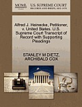 Alfred J. Heinecke, Petitioner, V. United States. U.S. Supreme Court Transcript of Record with Supporting Pleadings