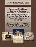 Wisconsin & Michigan Steamship Company, Petitioner, V. Corporation and Securities Commission U.S. Supreme Court Transcript of Record with Supporting P