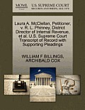 Laura A. McClellan, Petitioner, V. R. L. Phinney, District Director of Internal Revenue, et al. U.S. Supreme Court Transcript of Record with Supportin