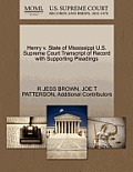 Henry V. State of Mississippi U.S. Supreme Court Transcript of Record with Supporting Pleadings