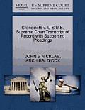 Grandinetti V. U S U.S. Supreme Court Transcript of Record with Supporting Pleadings