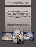 Public Utility Dist No 2 of Grant County, Wash V, Merritt-Chapman & Scott Corp U.S. Supreme Court Transcript of Record with Supporting Pleadings