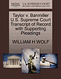 Taylor V. Banmiller U.S. Supreme Court Transcript of Record with Supporting Pleadings