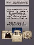 Joseph P. Monterosso et al., Petitioners, V. St. Louis Globe-Democrat Publishing Company. U.S. Supreme Court Transcript of Record with Supporting Plea