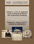 Pollock V. U S U.S. Supreme Court Transcript of Record with Supporting Pleadings