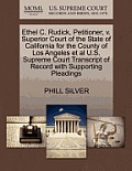 Ethel C. Rudick, Petitioner, V. Superior Court of the State of California for the County of Los Angeles et al U.S. Supreme Court Transcript of Record