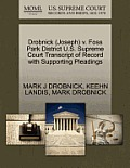 Drobnick (Joseph) V. Foss Park District U.S. Supreme Court Transcript of Record with Supporting Pleadings