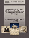Van Slyke (Glen) V. Texas. U.S. Supreme Court Transcript of Record with Supporting Pleadings