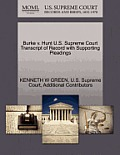 Burke V. Hunt U.S. Supreme Court Transcript of Record with Supporting Pleadings