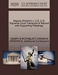 Segura (Antonio) V. U.S. U.S. Supreme Court Transcript of Record with Supporting Pleadings