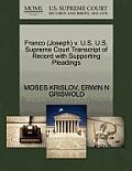 Franco (Joseph) V. U.S. U.S. Supreme Court Transcript of Record with Supporting Pleadings