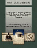 Cope (Curtis) V. Allstate Insurance Co. U.S. Supreme Court Transcript Of Record With Supporting Pleadings by Howard Waldrop
