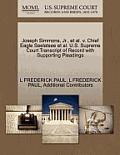 Joseph Simmons, JR., et al. V. Chief Eagle Seelatsee et al. U.S. Supreme Court Transcript of Record with Supporting Pleadings