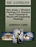 New Jersey V. Woodard (Fleming) U.S. Supreme Court Transcript of Record with Supporting Pleadings