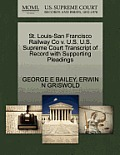 St. Louis-San Francisco Railway Co V. U.S. U.S. Supreme Court Transcript of Record with Supporting Pleadings