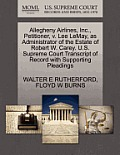 Allegheny Airlines, Inc., Petitioner, V. Lee Lemay, as Administrator of the Estate of Robert W. Carey. U.S. Supreme Court Transcript of Record with Su