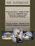 Simon (Ernest) V. Estate of Allen (W.P.) U.S. Supreme Court Transcript of Record with Supporting Pleadings