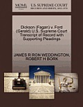 Dickson (Fagan) V. Ford (Gerald) U.S. Supreme Court Transcript Of Record With Supporting Pleadings by James R. Ron Weddington